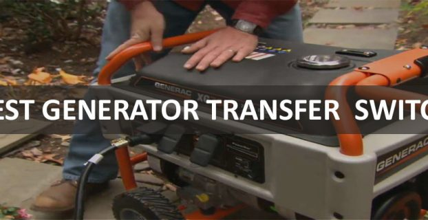 Best Generator Transfer Switch