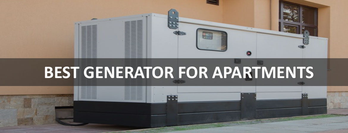 Best Generators For Apartments