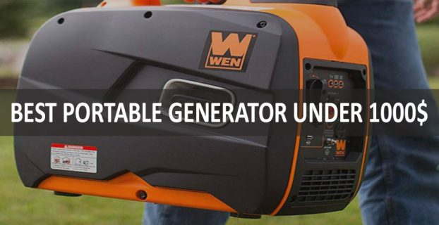 Best Portable Generator Under 1000$
