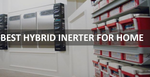 Best Hybrid Inverter For Home