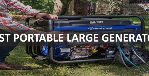 Best Large Portable Generator