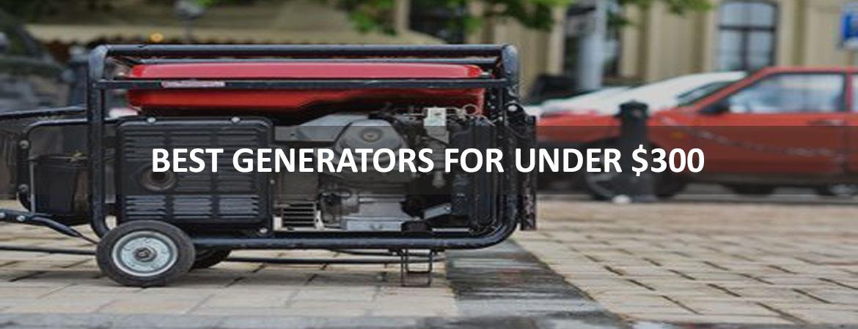 Best Generators Under $300