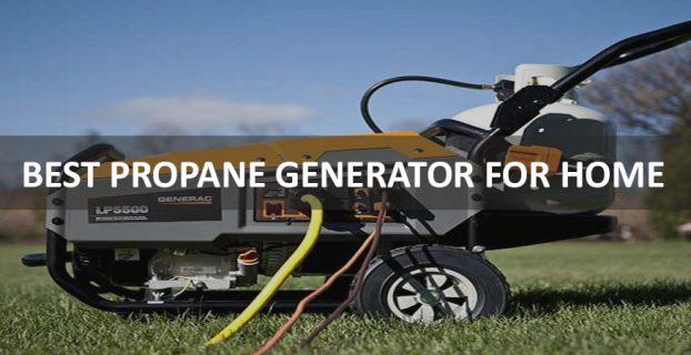 Best Propane Generators For Home