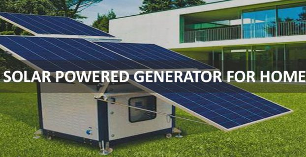 Solar Powered Generators For Home
