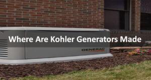 Where Are Kohler Generators Made