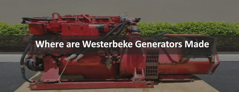 Where are Westerbeke Generators made