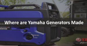 Where are Yamaha Generators made