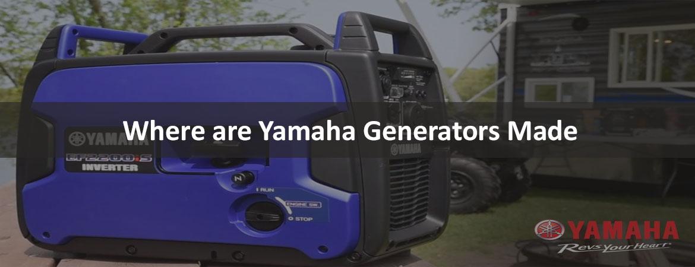Where are Yamaha Generators made
