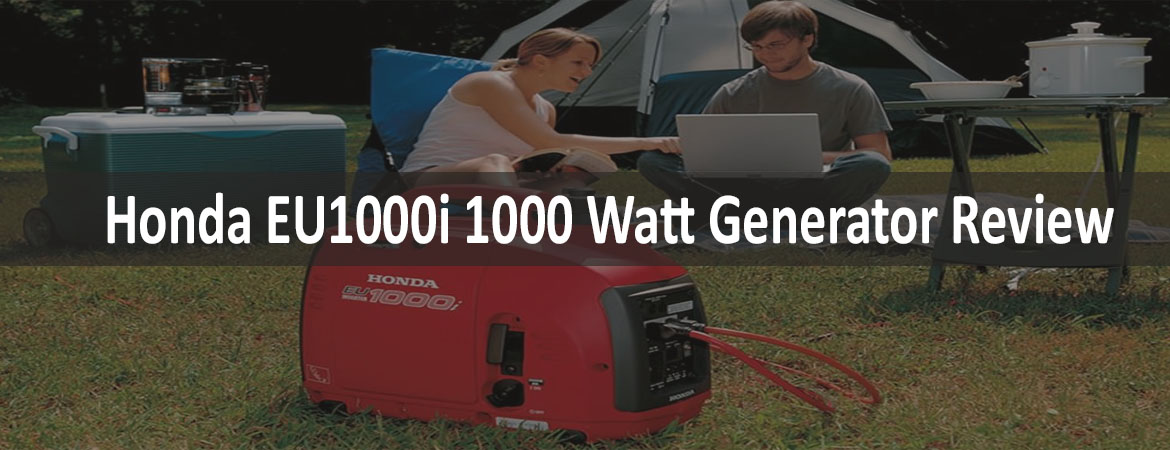 Honda EU1000i 1000 Watt Generator Review