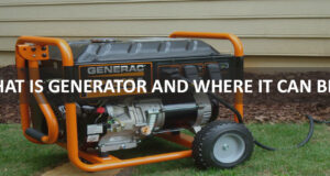 WHAT IS GENERATOR AND WHERE IT CAN BE USE