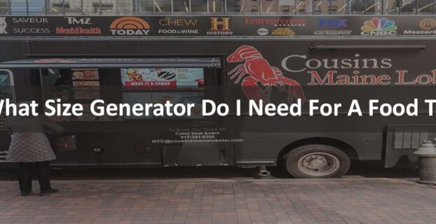 What Size Generator Do I Need For A Food Truck