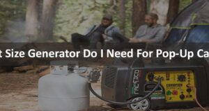 What Size Generator Do I Need For Pop-Up Camper