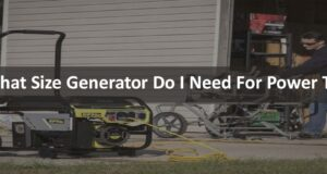 What Size Generator Do I Need For Power Tools