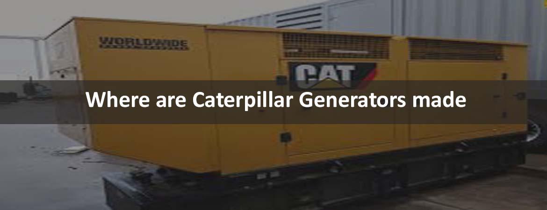 Where are Caterpillar Generators made