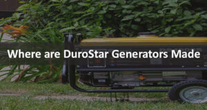 Where are DuroStar Generators made