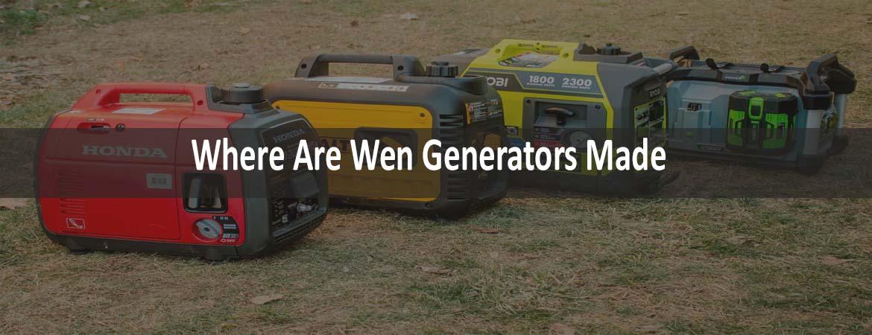 Where Are Wen Generators Made